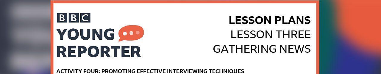 Activity 4: Interviewing techniques