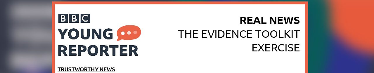 The Evidence Toolbox Excercise - Trustworthy news