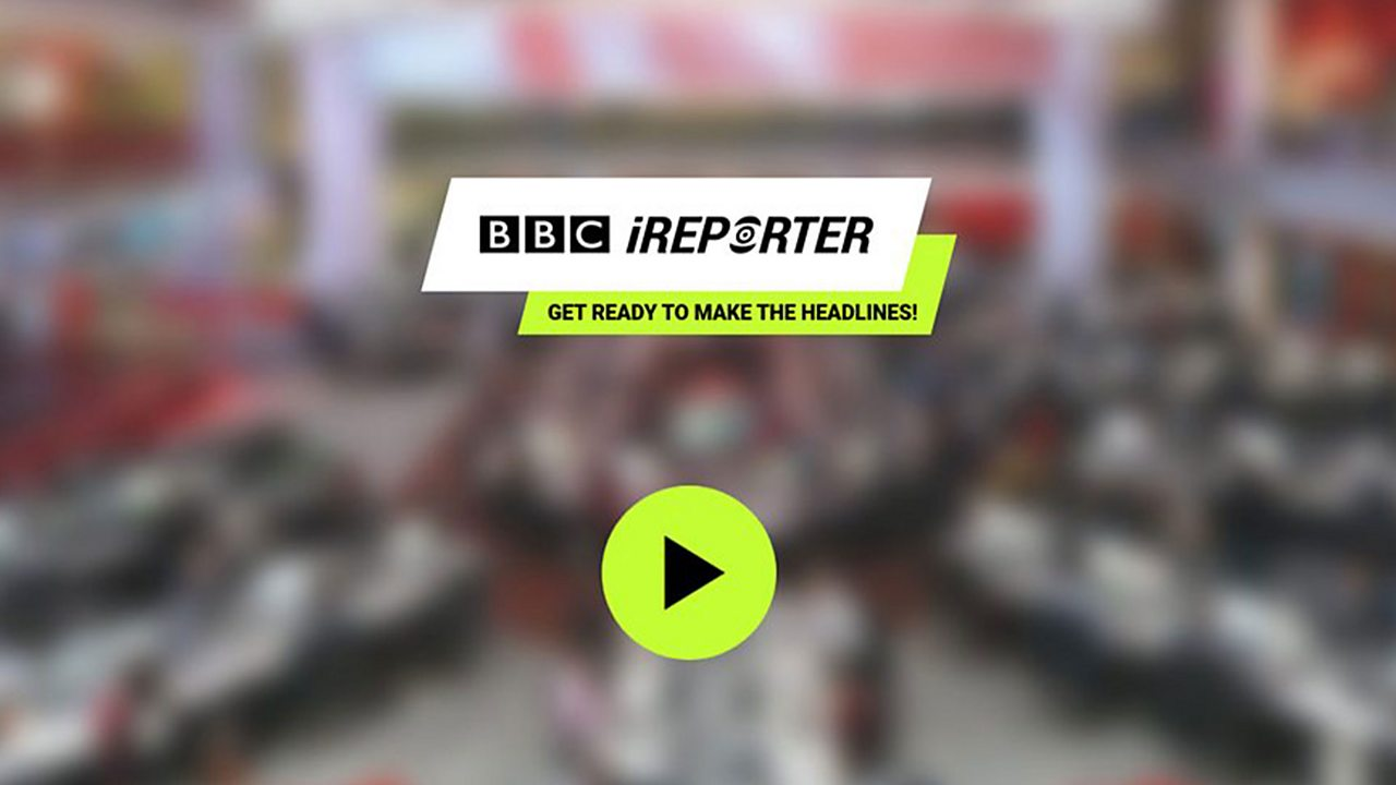 BBC iReporter: What would a journalist do? (Guidance for young people)