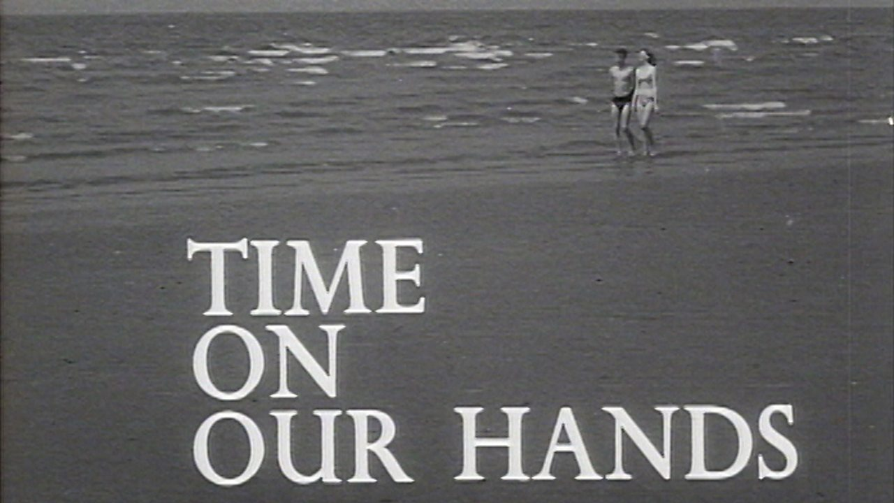 Time on Our Hands, 1963