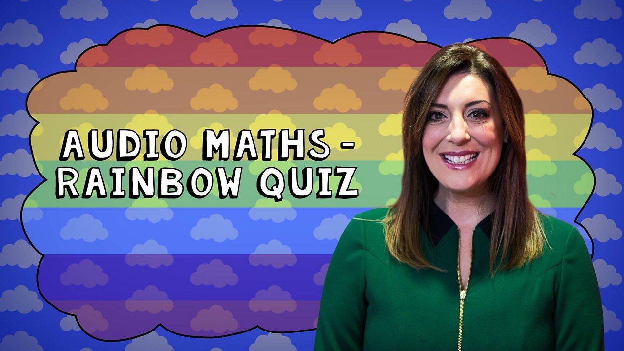 P5-7 Rainbow Maths Quiz