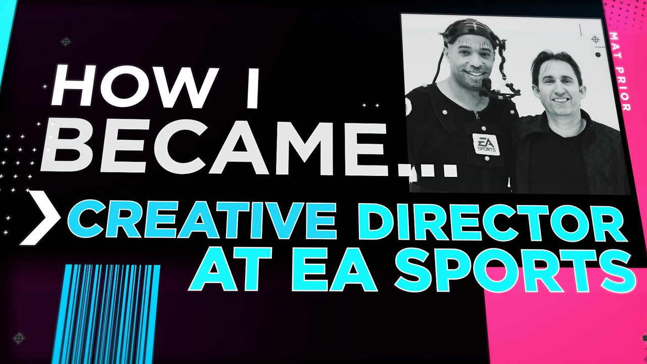 How I became a creative director at EA Sports