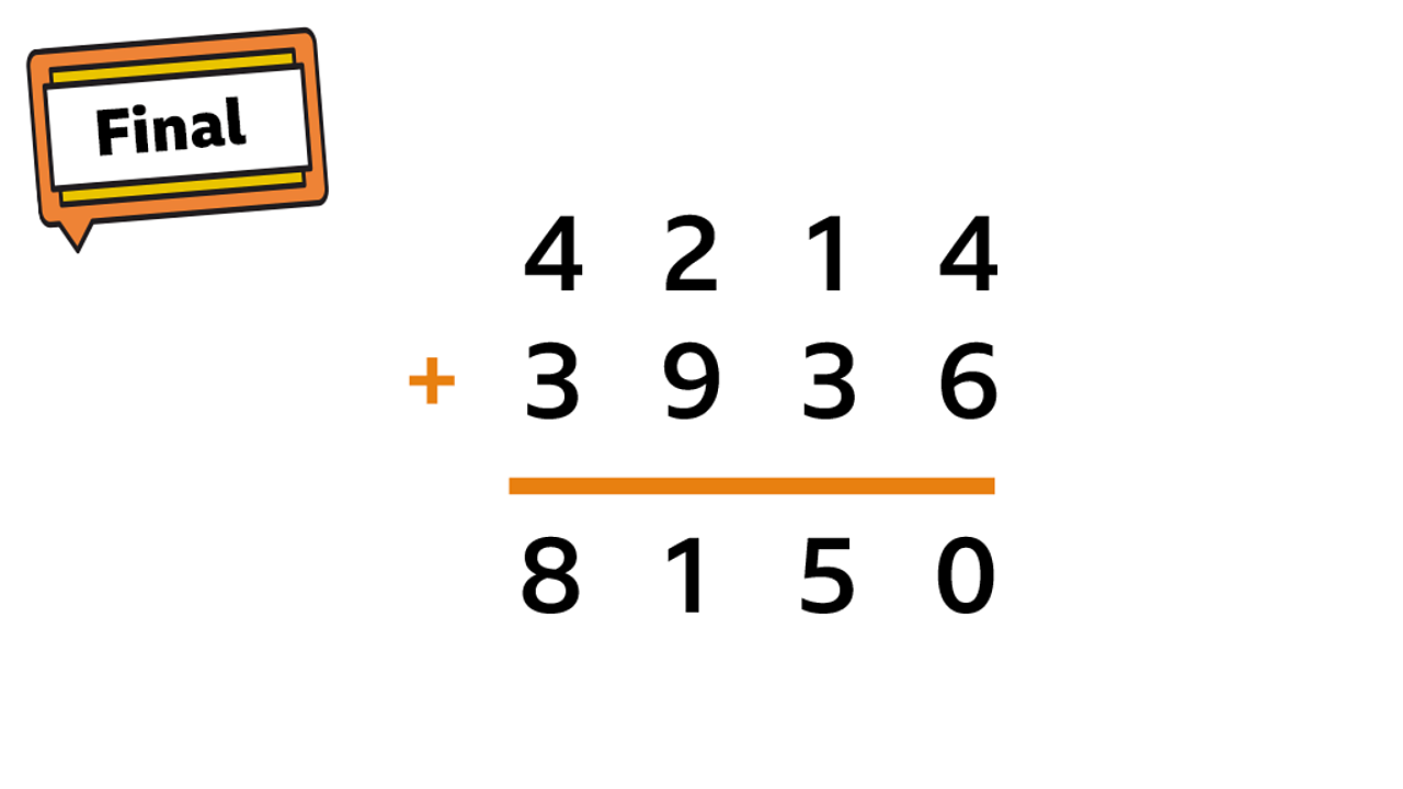 Final step sign with complete sum. 4214 + 3936 = 8150.