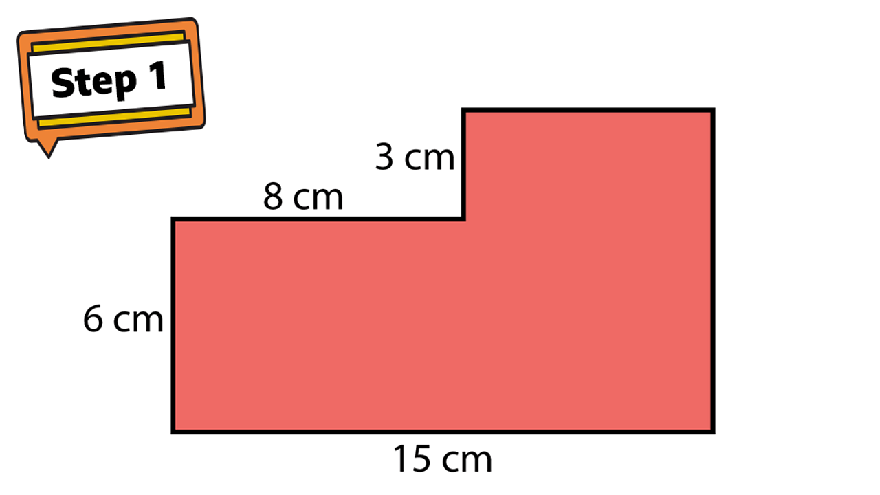 Step 1. A rectilinear shape. Sides show 15cm, 6cm, 8cm and 3cm.