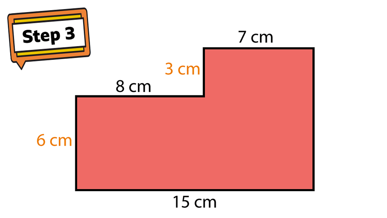 Step 3. A rectilinear shape. Sides show 15cm, 6cm, 8cm, 3cm and 7cm.