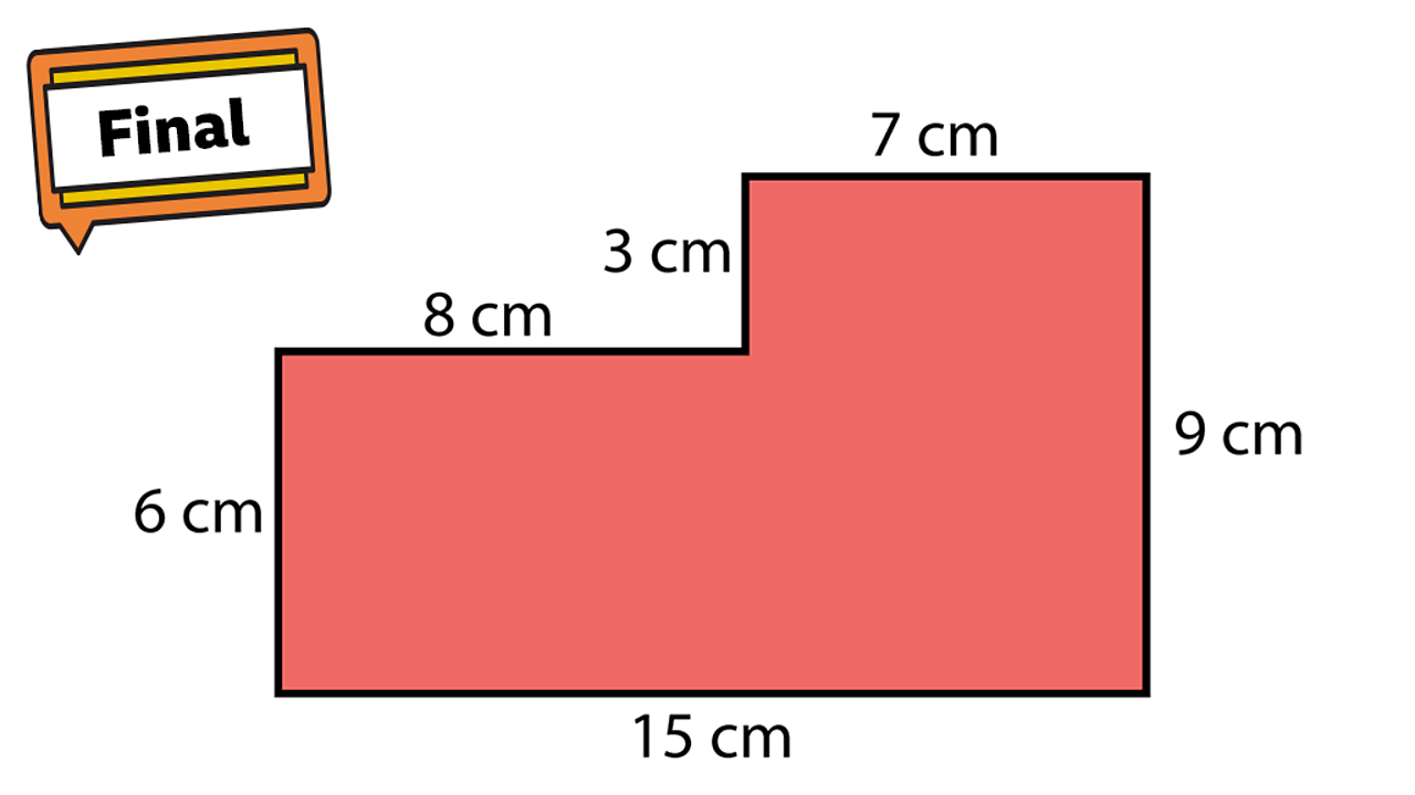 Step 4. A rectilinear shape. Sides show 15cm, 6cm, 8cm, 3cm, 7cm and 9cm.