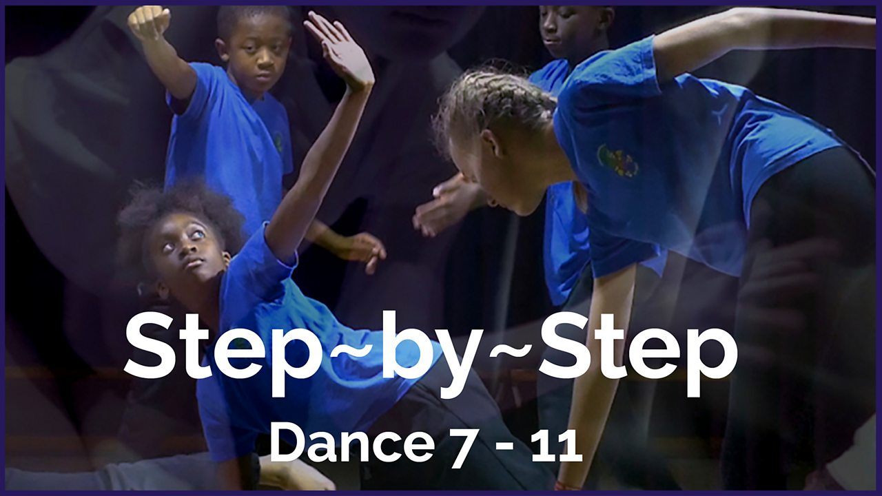 Teachers' Notes for Step-by-Step: Dance 7 - 11