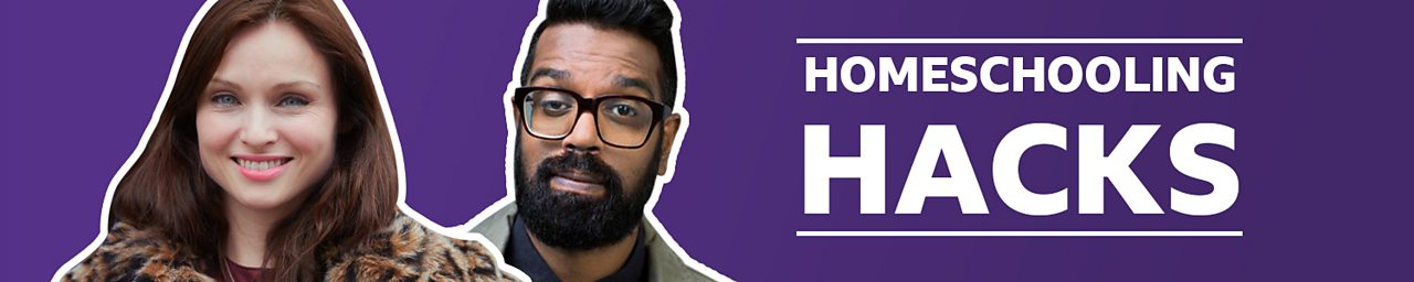 Easy hacks for learning from home, with Sophie Ellis-Bextor and Romesh Ranganathan.