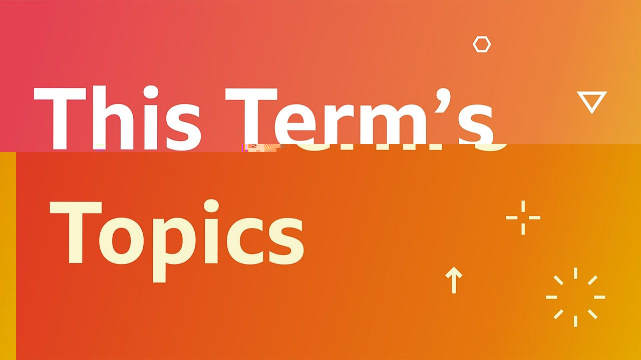 This Term's Topics