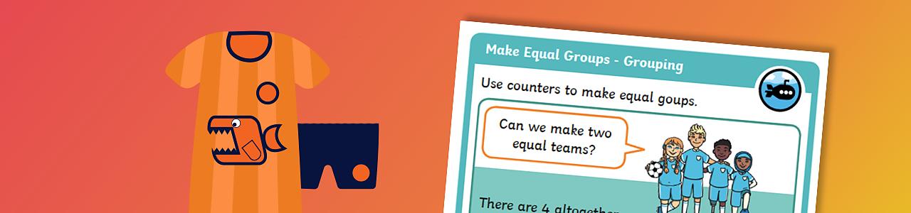 Make equal groups