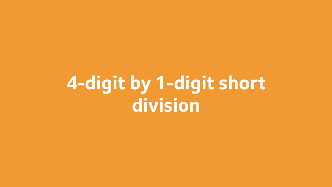 4-digit by 1-digit short division
