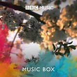 Radio 3 Breakfast: Music Box
