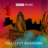 The Greatest Bhangra Anthems