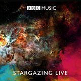 Stargazing LIVE: Music to Watch Stars By...