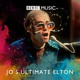 Jo Whiley's Ultimate Elton John Playlist