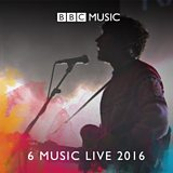 6 Music Live 2016