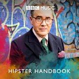 Peter York's Hipster Handbook