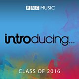 BBC Introducing Class of 2016