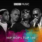 Hip Hop's Top 100 Highlights