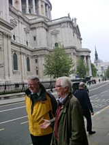 Terry and Christopher alongside St Paul's Cathedral