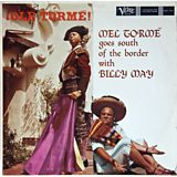Mel Torme & Billy May - Ole Torme! Mel Torme Goes South of the Border with Billy May - Verve 1959