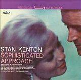 Stan Kenton Sophisticated Approach