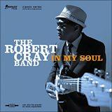 Robert Cray: In My Soul