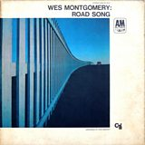 Wes Mongomery: Road Song