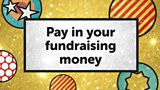 Pay In Fundraising Money