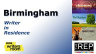 Writer Opportunity: Birmingham Writer In Residence Scheme