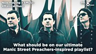 #Manics6Music - Help create the ultimate Manic Street Preachers-inspired playlist