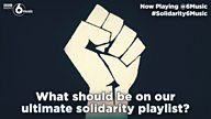 #Solidarity6Music - what should make our ultimate solidarity playlist?