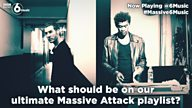 #Massive6Music - help create the ultimate Massive Attack playlist