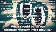#Mercury6Music - help create the ultimate Mercury Prize playlist
