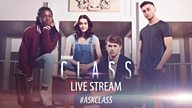 Cast of Class to appear in Live Stream on Friday 23 September