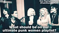 #PunkWomen6Music - What should be on the ultimate punk women playlist?
