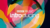 BBC Music Introducing at The Great Escape FIRST FIFTY