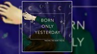 The Making Of... Born Only Yesterday