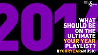#YourYear6Music - what should be on the ultimate 2016 playlist?