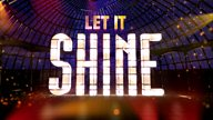 Let It Shine: It's all about the talent