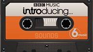 BBC Music Introducing Mixtape: 27 May 2019