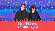 What is... How To Burn A Million Quid?