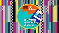 BBC Music Introducing Mixtape: 21 June 2020