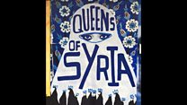 Queens of Syria gives modern twist to ancient tale