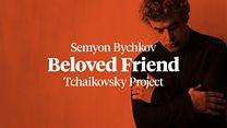 BBC Symphony Orchestra & Chorus 2016-17 season: Beloved Friend: Tchaikovsky Project
