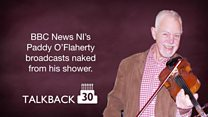 Talkback at 30: Paddy O'Flaherty in the shower