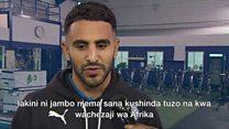 Mahrez ndiye mchezaji bora Afrika 2016