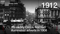 Watch: Look back at the lights of Piccadilly Circus