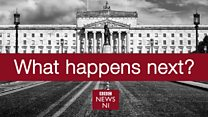 What happens next in Northern Ireland?