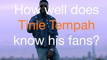 How well does Tinie Tempah know his fans?